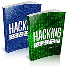 Hacking: How to Hack, Penetration testing Hacking Book, Step-by-Step implementation and demonstration guide Learn fast how to Hack, Strategies and hacking ... Hacking (2 manuscripts) (English Edition)
