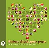 Kleines Glück ganz groß. CD: Texte und Musik zur