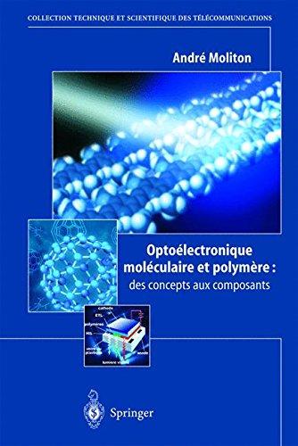 Optoélectronique moléculaire et polymère : des concepts aux composants