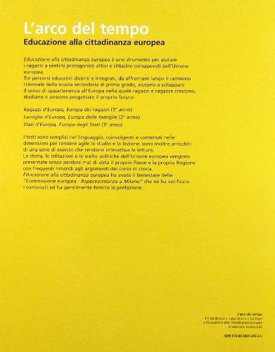 L'arco del tempo. Con planisferi-Laboratorio-Educazione alla cittadinanza. Per la Scuola media. Con CD-ROM