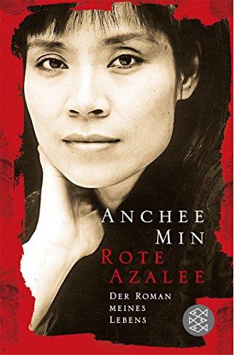 rote-azalee-der-roman-meines-lebens