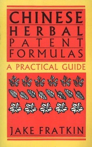 Chinese Herbal Patent Formulas