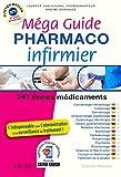 Méga Guide PHARMACO Infirmier...