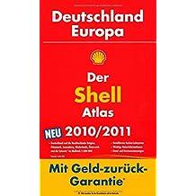 Der Shell Atlas 2010/2011 Deutschland/Europa: Deutschland 1 : 300 000. Mit detailliertem Farben-Leitsystem. Mit wichtigen Reise-Informationen. Mit Hotel- und Restaurantanzeigen von Shell System Kartografie (10. August 2009) Gebundene Ausgabe