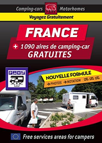 Descargar Libro NOUVEAU Guide FRANCE des aires de camping-car GRATUITES: COLLECTION NOIRE