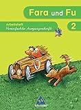 Fara und Fu - Ausgabe 2007: Spracharbeitsheft 2 VA