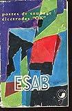 POSTES DE SOUDAGE ELECTRODES 'OK' - ESAB / EDITION COMPLEMENTAIRE 1961.