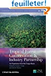 Tropical Forest Conservation and Indu...