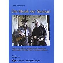 Die Musik der Skobari. Studien zu lokalen Traditionen instrumentaler Volksmusik im Gebiet Pskov (Nordwestrußland): Band II