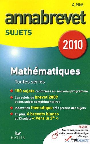 Mathématiques : Annabrevet Sujets 2010