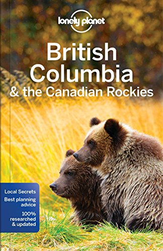 British Columbia & Canadian Rockies (Country Regional Guides) (Columbia, British Kanada)