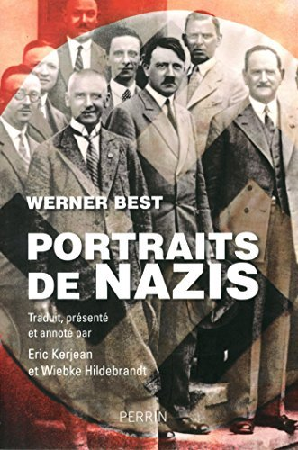 Portraits de nazis by Werner Best (May 11,2015)