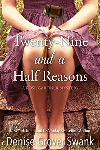 Twenty-Nine and a Half Reasons (Rose Gardner) by Denise Grover Swank