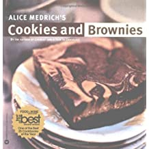 Alice Medrich's Cookies and Brownies by Alice Medrich (2001-10-01)
