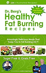Dr. Berg's Healthy Fat Burning Recipes (English Edition)