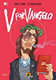 V for Vangelo: Unico