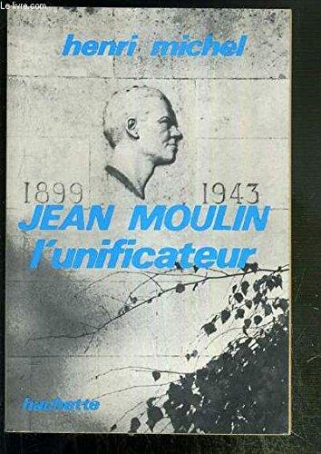 Descargar Libro Jean Moulin l'unificateur de Henri MICHEL