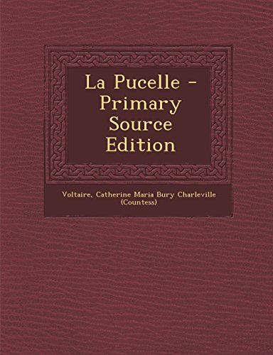 La Pucelle - Primary Source Edition