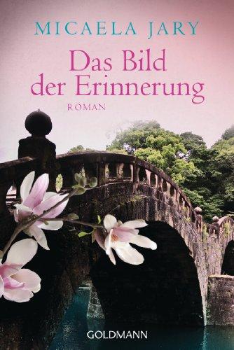 Buchseite und Rezensionen zu 'Das Bild der Erinnerung: Roman' von Micaela Jary