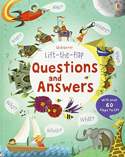 Questions And Answers Lift-The-Flap (Lift-the-Flap Questions and Answert)