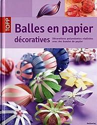Balles en papier décoratives