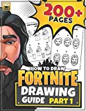 HOW TO DRAW FORTNITE (Part 1): Learn how to draw Fortnite skins ~ 200+ Page Guide (Un...