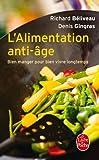 L'Alimentation Anti-Âge (Vie Pratique)
