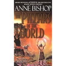 The Pillars of the World (Tir Alainn Trilogy, Band 1)
