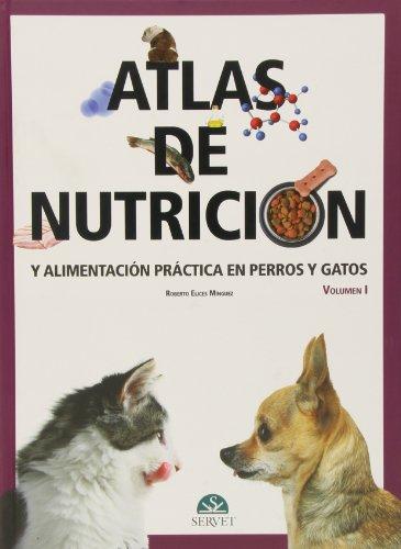 atlas-de-nutricion-y-alimentacion-practica-en-perros-y-gatos-vol-i