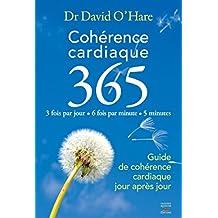 Cohérence cardiaque 3.6.5. Guide de cohérence cardiaque jour après jour (Courants Ascendants)