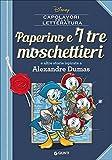 Paperino e i tre moschettieri e altre storie ispirate a Alexandre Dumas