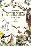 Das superduper Naturlexikon für Groß und Klein