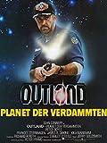 Outland - Planet der Verdammten [dt./OV]