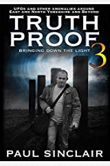 Truth-Proof 3: Bringing Down The Light Paperback