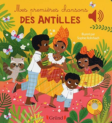 Mes premières chansons des Antilles par Sophie ROHRBACH