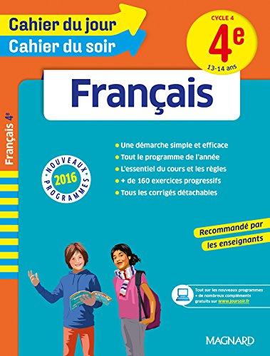 Cahier du jour/Cahier du soir Français 4e - Nouveau programme 2016 par Collectif