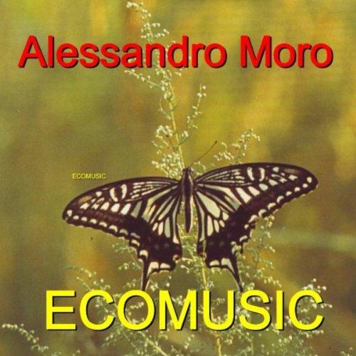 Alessandro Moro Moro Ecomusic