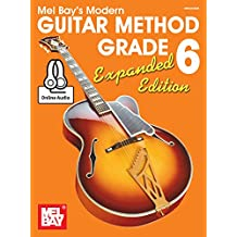 Modern Guitar Method Grade 6, Expanded Edition