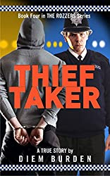 Thief Taker (The Rozzers Book 4)