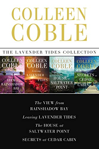 The Lavender Tides Collection: The View from Rainshadow Bay, Leaving Lavender Tides, The House at Saltwater Point, Secrets at Cedar Cabin (A Lavender Tides Novel) (English Edition) -