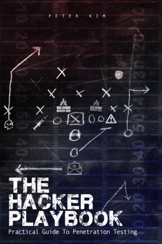The Hacker Playbook: Practical Guide To Penetration Testing por Peter Kim