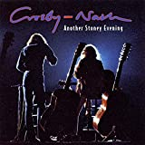 Songtexte von Crosby & Nash - Another Stoney Evening