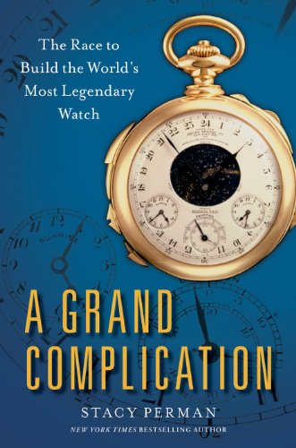 : The Race to Build the World's Most Legendary Watch (English Edition) (Geschichte Pocket Watch)