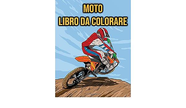 Amazon It Moto Libro Da Colorare Per Bambini Adulti Motocross Moto Press Colorarezxy Libri