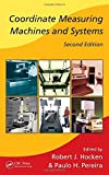 Coordinate Measuring Machines and Systems, Second Edition (Manufacturing Engineering and Materials Processing) (2011-07-22)
