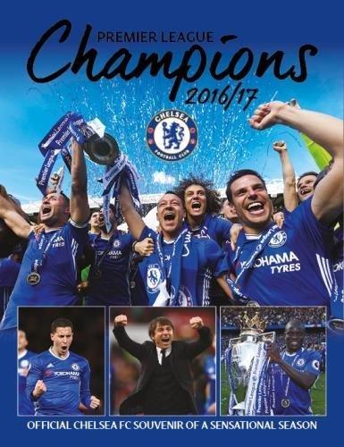 Chelsea FC: Premier League Champions 2017: Official Souvenir Of A Sensational Season por Chelsea FC