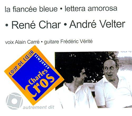 Fiancée Bleue (la)-Lettera Amorosa/1cd