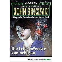 John Sinclair 2104 - Horror-Serie: Die Leichenfresser von nebenan