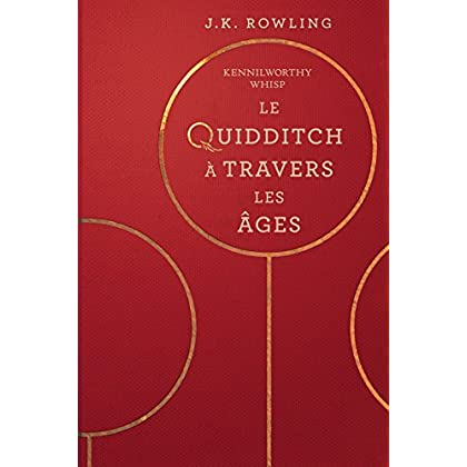 Telecharger Le Quidditch A Travers Les Ages Pdf Ebook Kindle