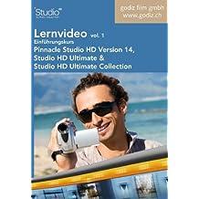 Lernvideo Einführungskurs Pinnacle Studio HD Version 14, Vol. 1: Lernvideo für Pinnacle Studio HD, Studio HD Ultimate und Studio HD Ultimate Collection Version 14